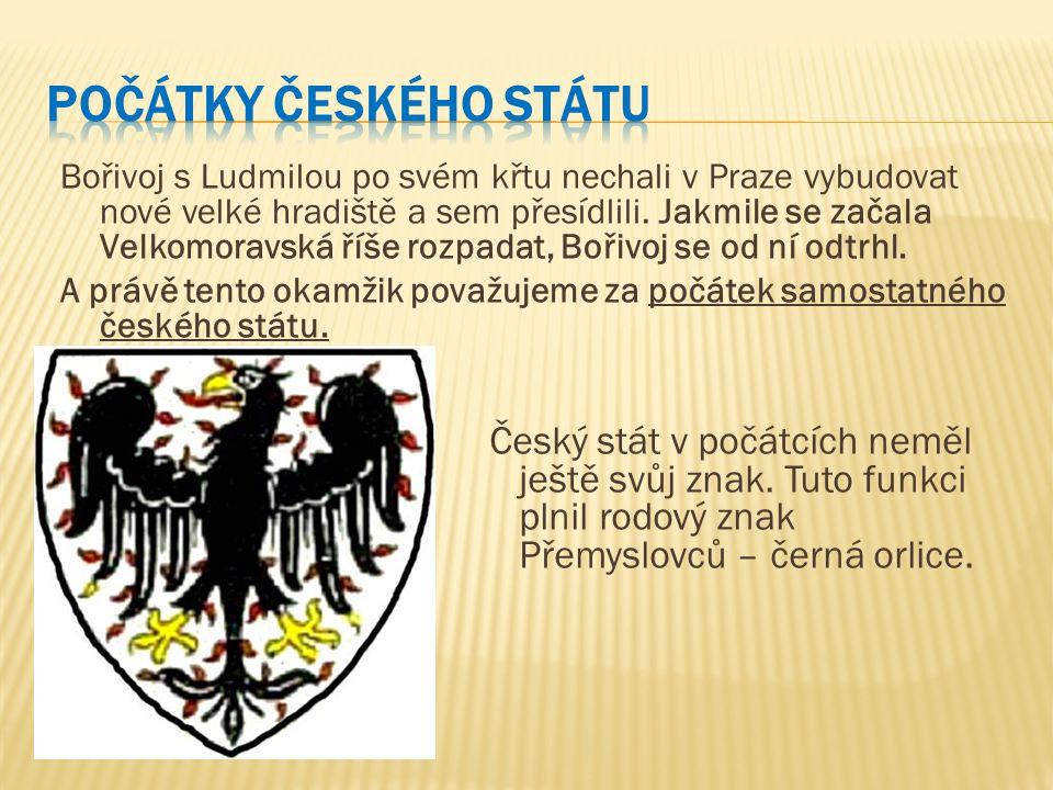 Bořivoj s Ludmilou po svém křtu nechali v Praze vybudovat nové velké hradiště a sem přesídlili. Jakmile se začala Velkomoravská říše rozpadat, Bořivoj