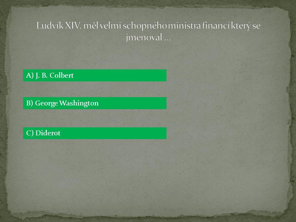 A) Prusko a Habsburská monarchie B) USA A Kanada C) Polsko a Švédsko
