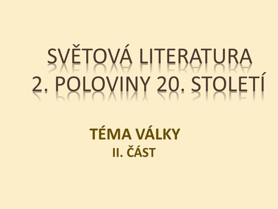 TÉMA VÁLKY II. ČÁST