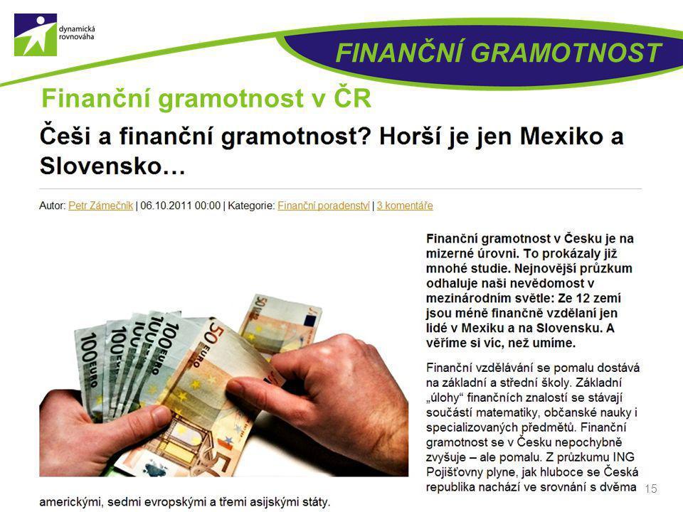 FINANČNÍ GRAMOTNOST 15 Finanční gramotnost v ČR