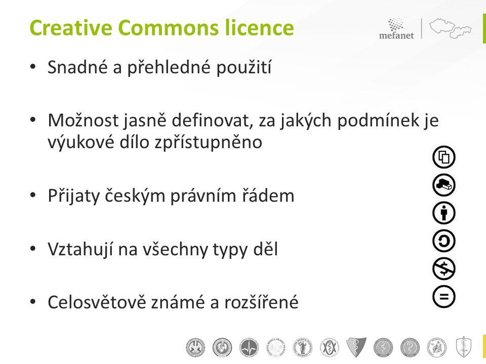 Creative Commons licence • Snadné a přehledné použití • Možnost jasně definovat, za jakých podmínek je výukové dílo zpřístupněno • Přijaty českým právním řádem • Vztahují na všechny typy děl • Celosvětově známé a rozšířené