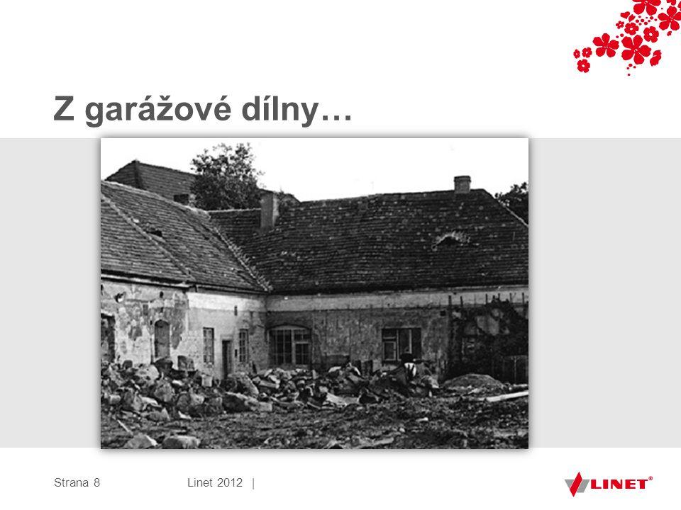 Strana 8 Z garážové dílny… Linet 2012 |