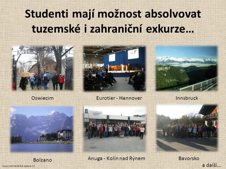 Studenti mají možnost absolvovat tuzemské i zahraniční exkurze… OswiecimEurotier - HannoverInnsbruck Bolzano Anuga - Kolín nad RýnemBavorsko a další…