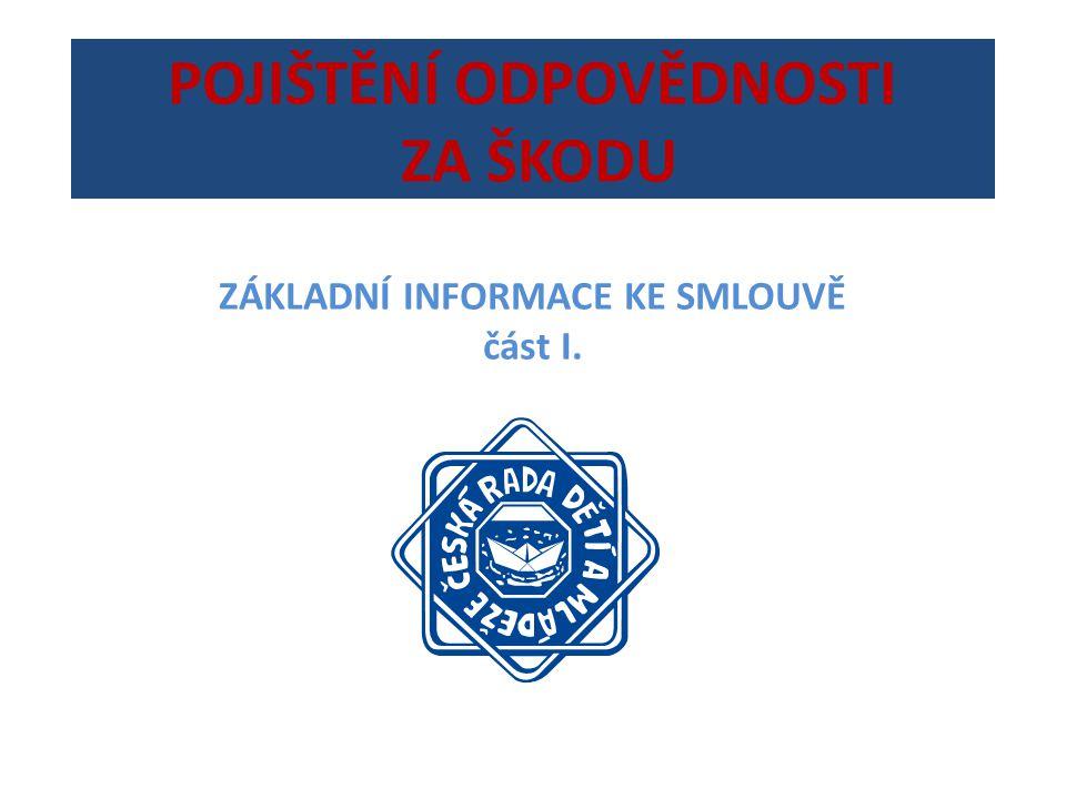 POJISTNÁ SMLOUVA ČÁST I.č.