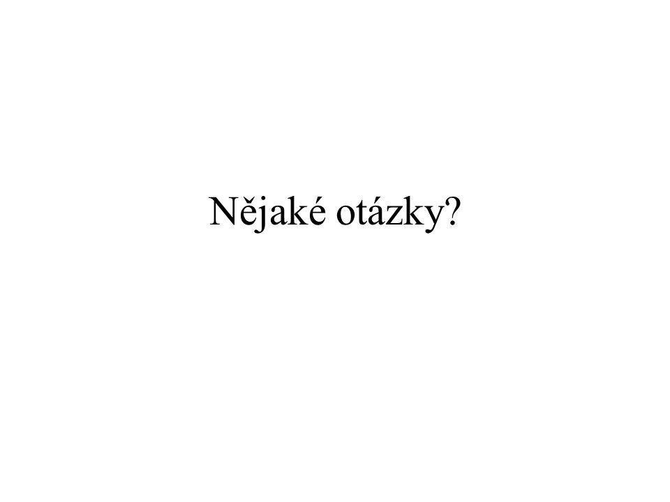 Nějaké otázky?