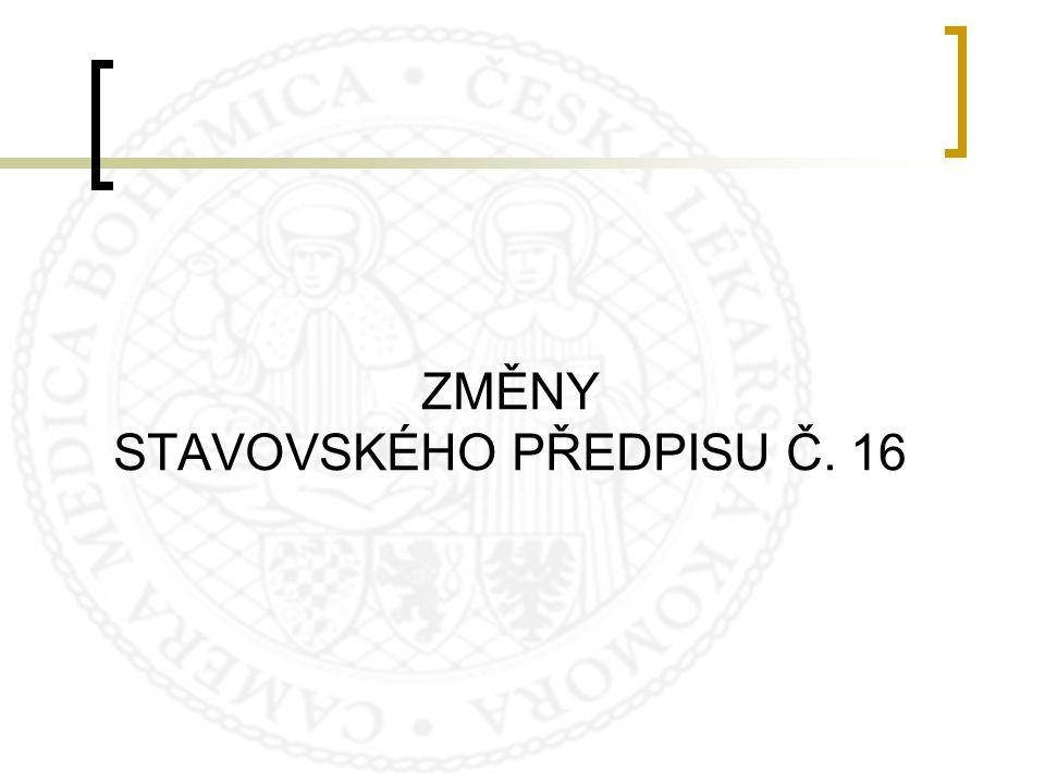 ZMĚNY STAVOVSKÉHO PŘEDPISU Č. 16