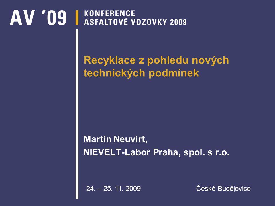 Systém hospodaření s druhotnými materiály do pozemních komunikací v ČR Ing.