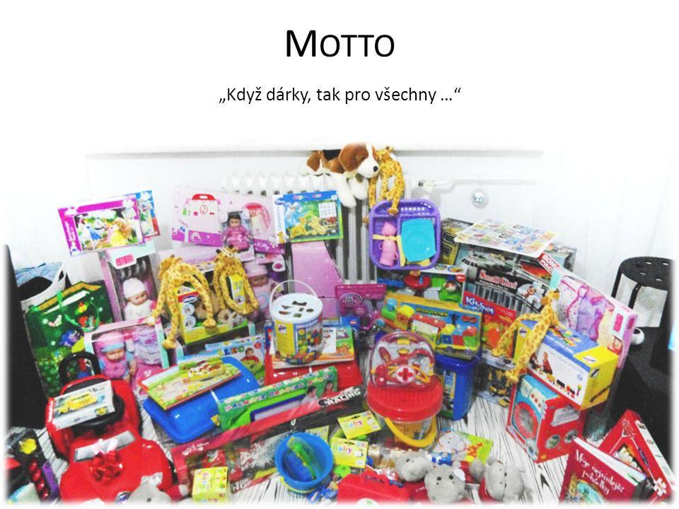 """M OTTO """"Když dárky, tak pro všechny …"""""""