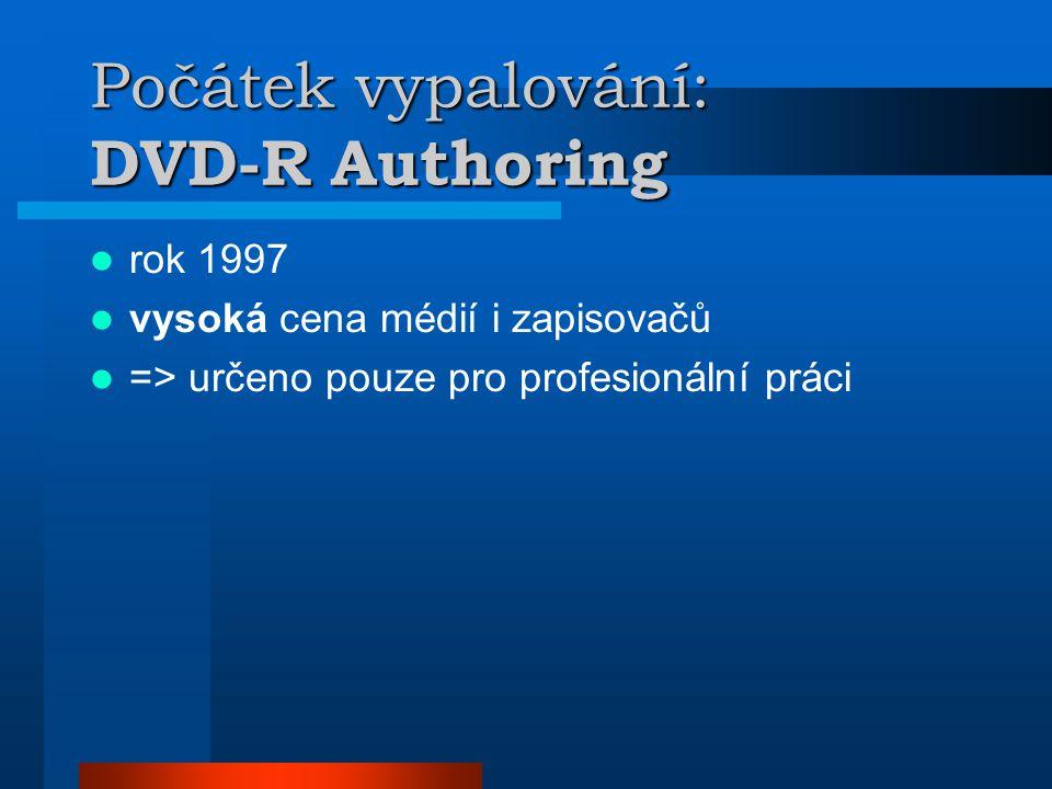 """""""Domácí vypalování: DVD-R General  cca rok 2001  """"dostupná cena médií a zapisovačů  vyvinutoDVD-RW  ---    ---DVD-RAM (z počátku jen 2,6 GB a cartridge, vyšší životnost)"""