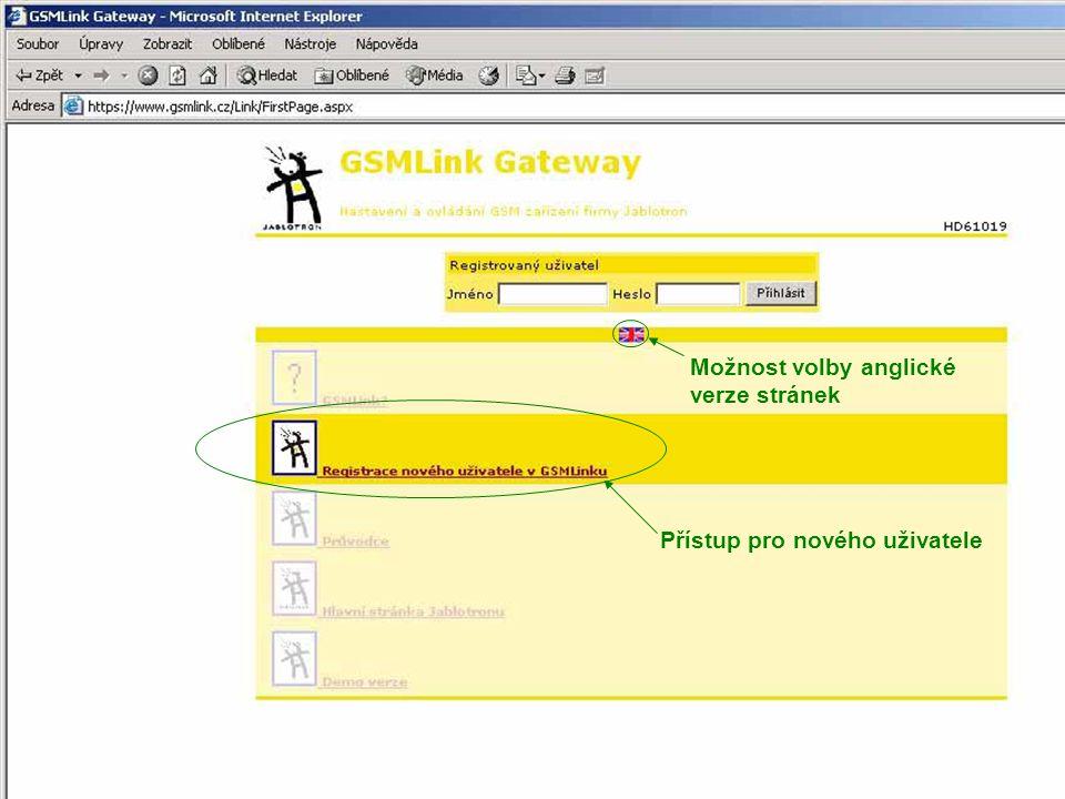 """Přihlašovací jméno do GSMlinku Vyplnit osobní údaje uživatele Po vyplnění údajů stisknete """"Registrovat Výběr typu přístupu"""