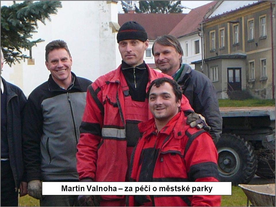 Martin Valnoha – za péči o městské parky