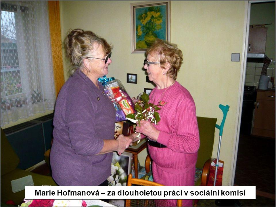 Marie Hofmanová – za dlouholetou práci v sociální komisi