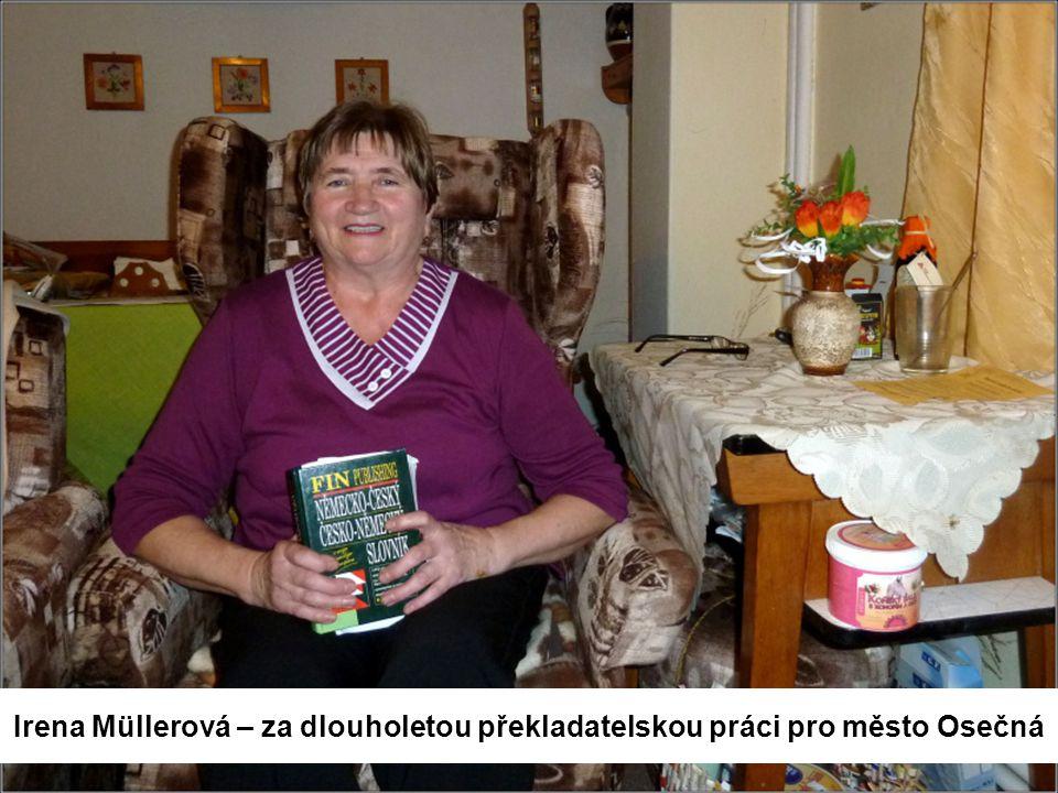 Irena Müllerová – za dlouholetou překladatelskou práci pro město Osečná