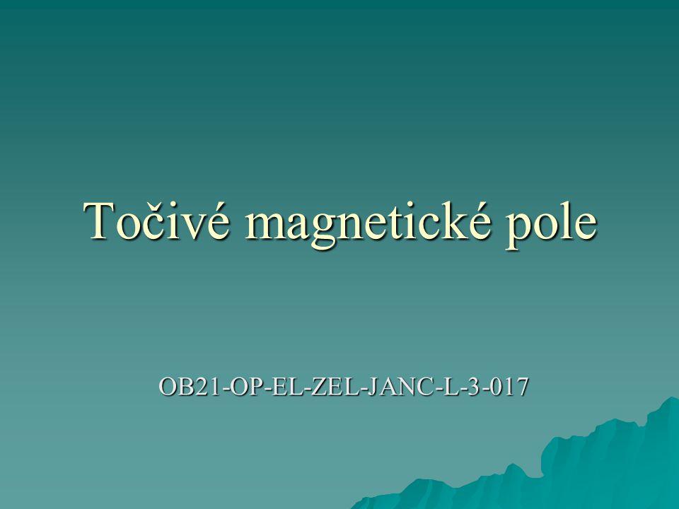 Točivé magnetické pole OB21-OP-EL-ZEL-JANC-L-3-017