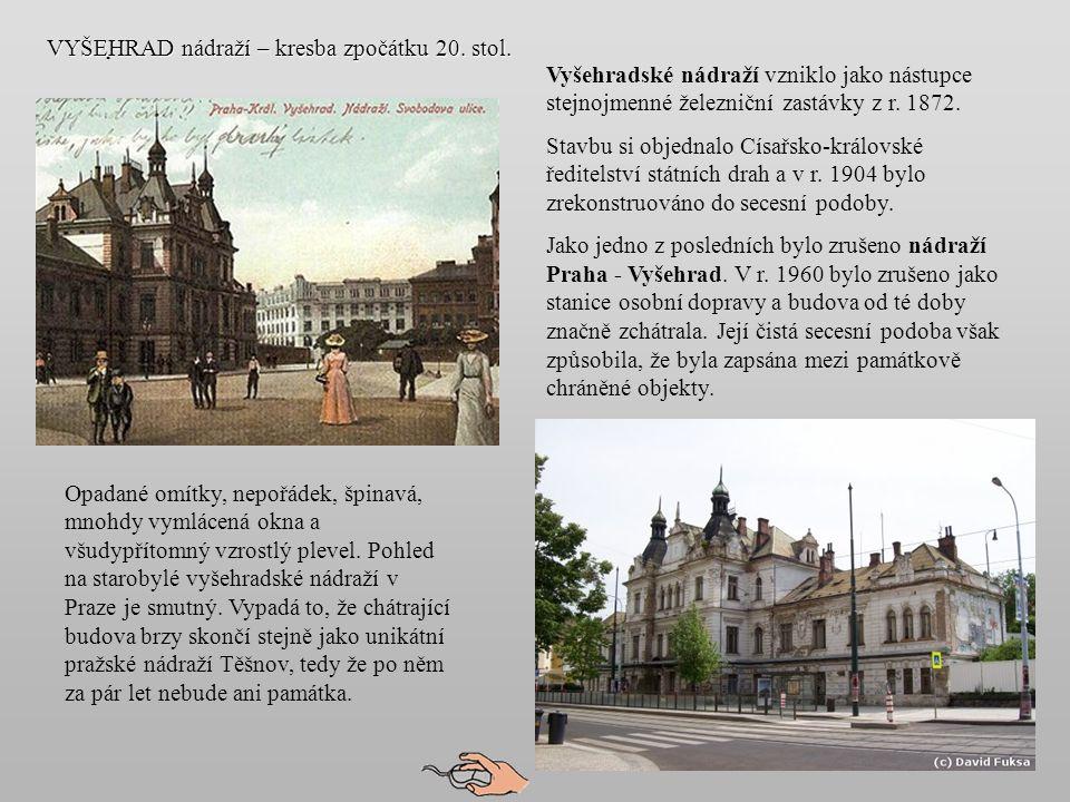 V letech 1870 - 72 vybudovala Společnost Buštěhradské dráhy odbočku z Hostivic na Smíchov o délce 15 km.