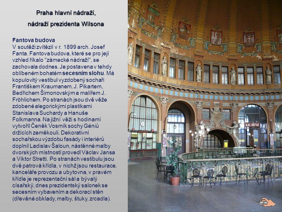 Od roku 1871 se nádraží jmenovalo Praha nádraží Františka Josefa I.