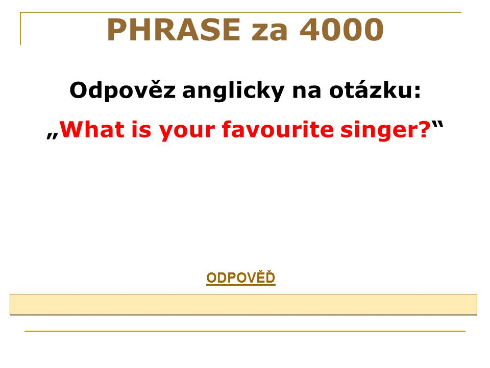 PHRASE za 3000 I´m from the Czech Republic.