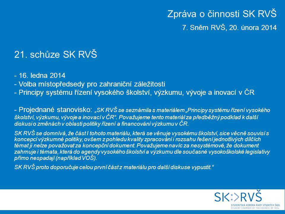21. schůze SK RVŠ - 16.
