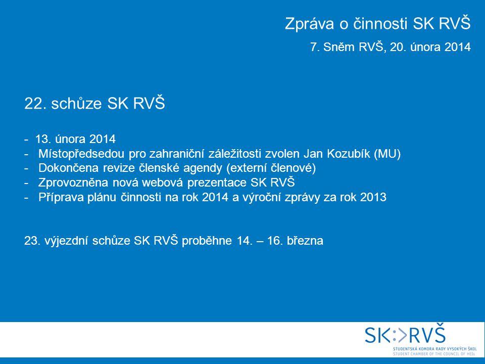 22. schůze SK RVŠ - 13.