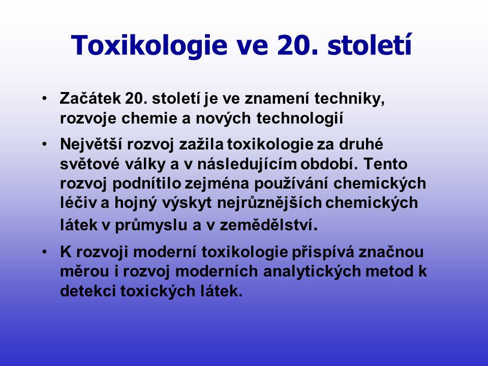 Toxikologie ve 20.století •Začátek 20.