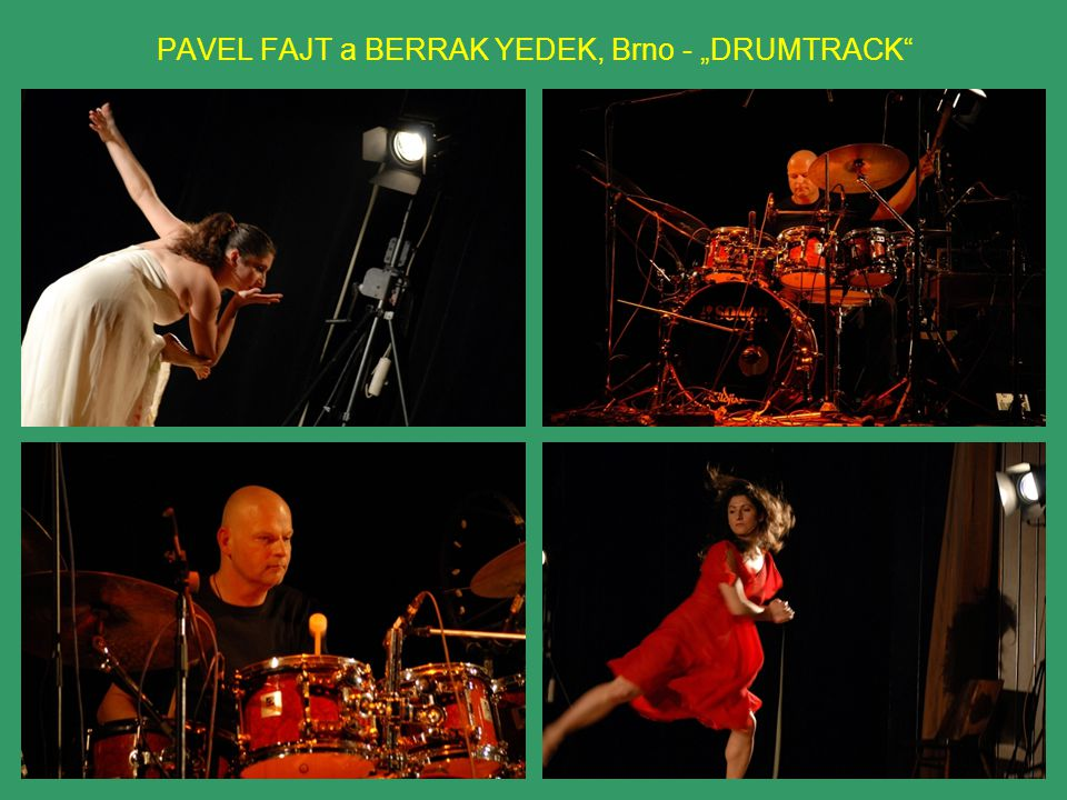 "PAVEL FAJT a BERRAK YEDEK, Brno - ""DRUMTRACK"
