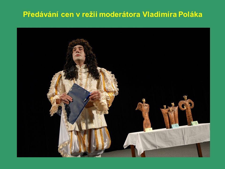 Předávání cen v režii moderátora Vladimíra Poláka