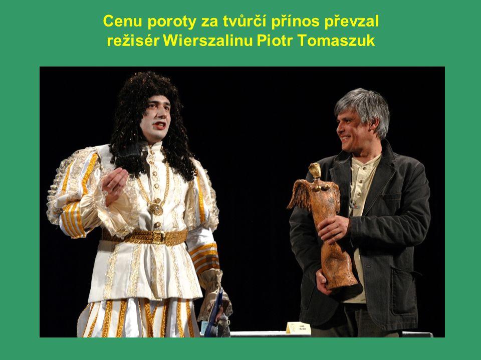Cenu poroty za tvůrčí přínos převzal režisér Wierszalinu Piotr Tomaszuk