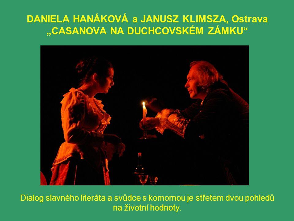 """D.Hanáková a J.Klimsza - """"CASANOVA NA DUCHCOVSKÉM ZÁMKU"""