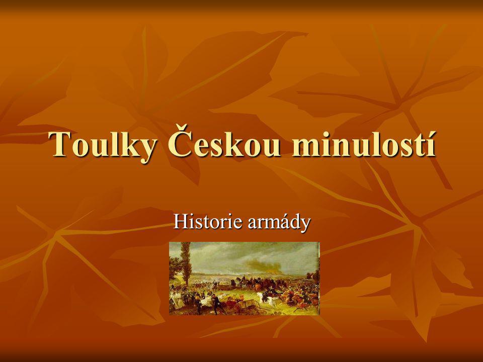 Toulky Českou minulostí Historie armády