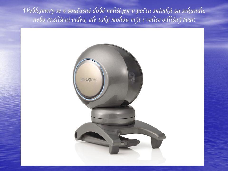 Webkamery se v současné době neliší jen v počtu snímků za sekundu, nebo rozlišení videa, ale také mohou mýt i velice odlišný tvar.