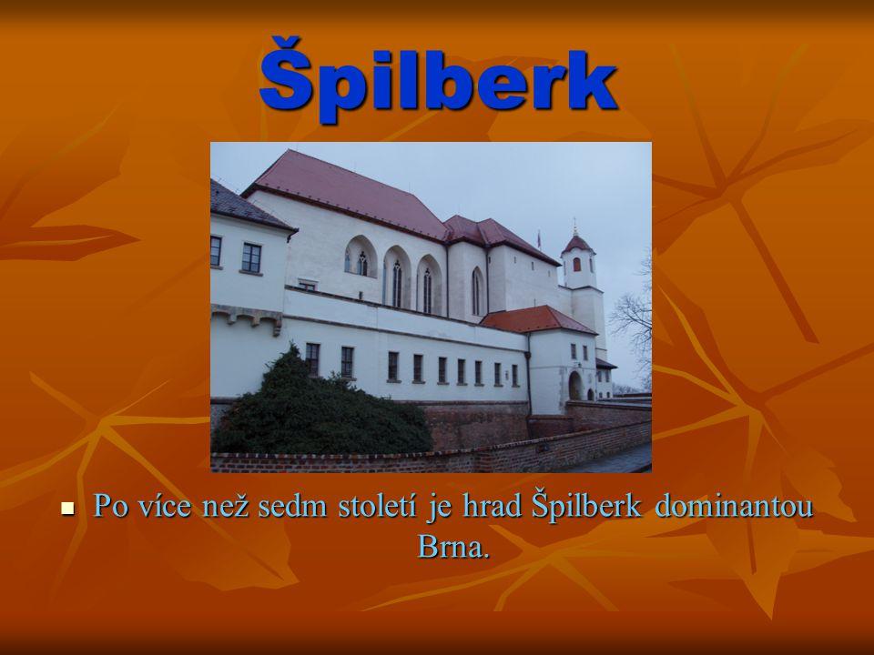 A prison had always constituted part of the Špilberk fortress.