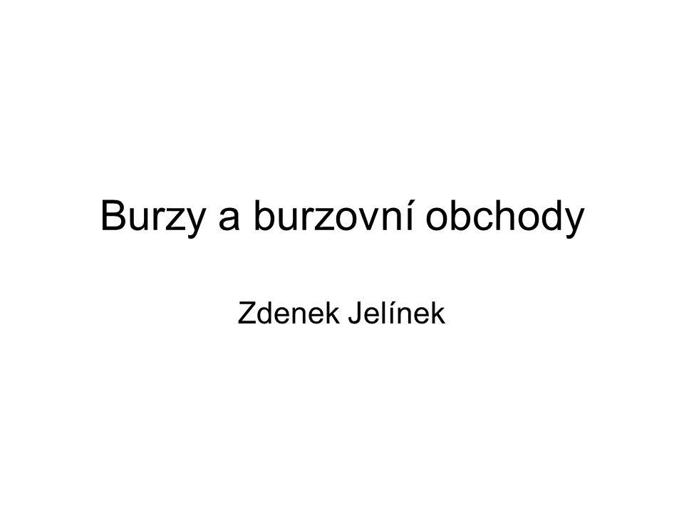 Burzy a burzovní obchody Zdenek Jelínek