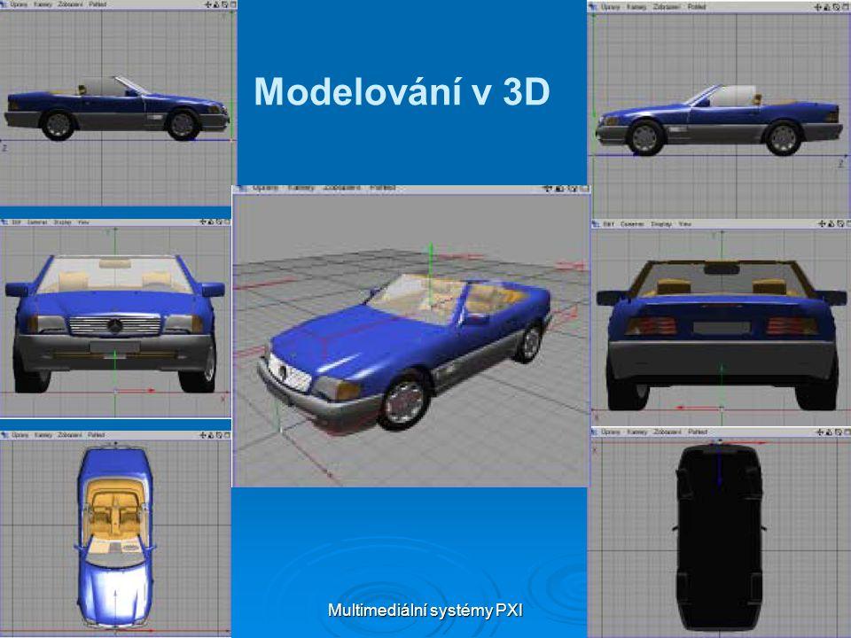 Multimediální systémy PXI 18 Modelování v 3D