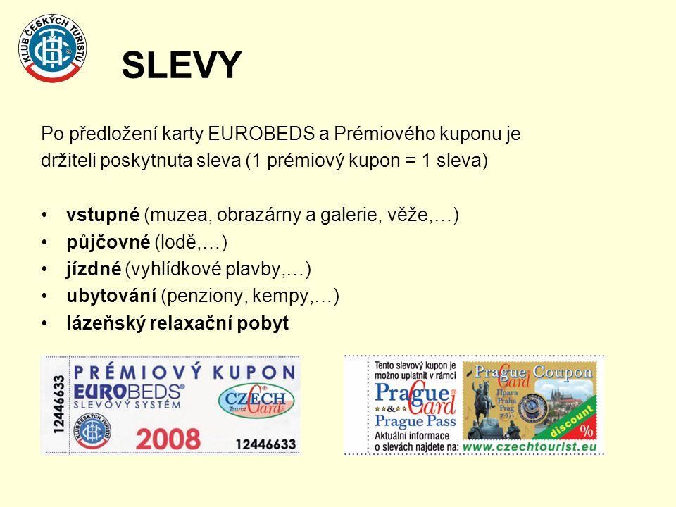 SLEVY Po předložení karty EUROBEDS a Prémiového kuponu je držiteli poskytnuta sleva (1 prémiový kupon = 1 sleva) •vstupné (muzea, obrazárny a galerie, věže,…) •půjčovné (lodě,…) •jízdné (vyhlídkové plavby,…) •ubytování (penziony, kempy,…) •lázeňský relaxační pobyt
