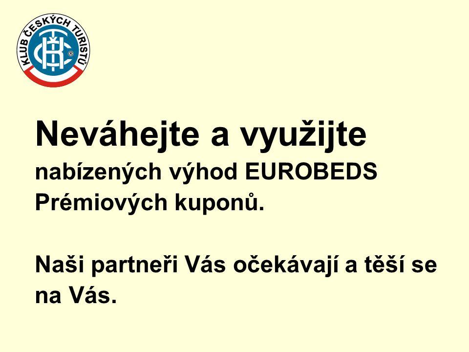 Neváhejte a využijte nabízených výhod EUROBEDS Prémiových kuponů. Naši partneři Vás očekávají a těší se na Vás.