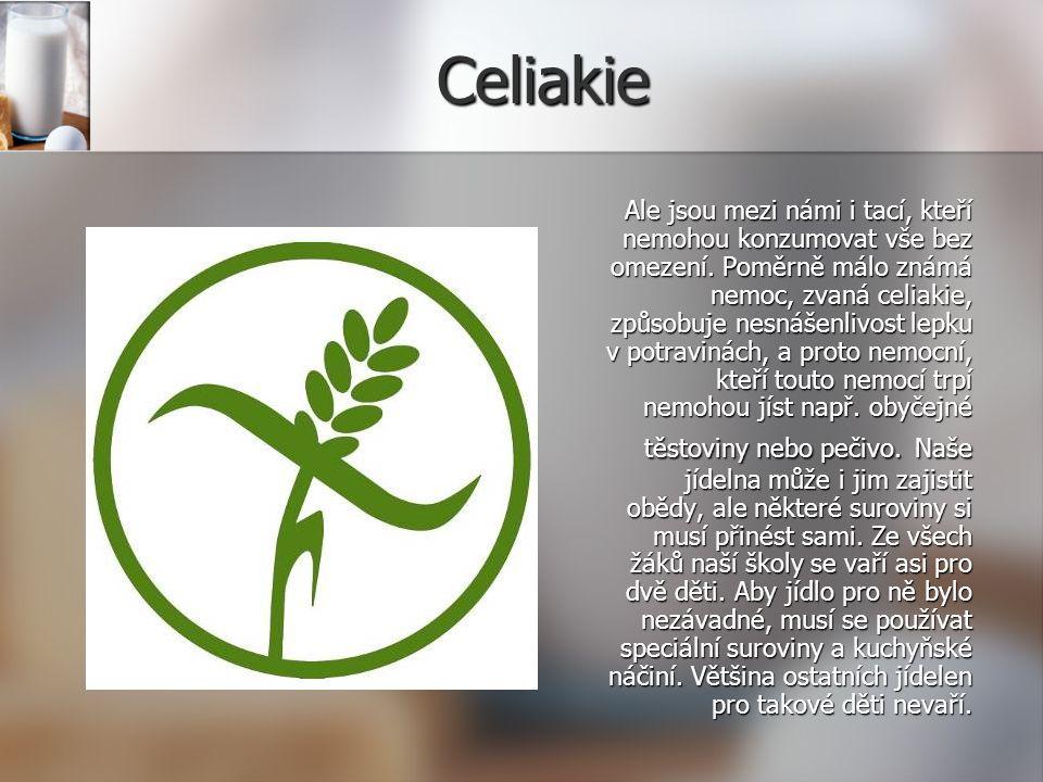 Celiakie Ale jsou mezi námi i tací, kteří nemohou konzumovat vše bez omezení.