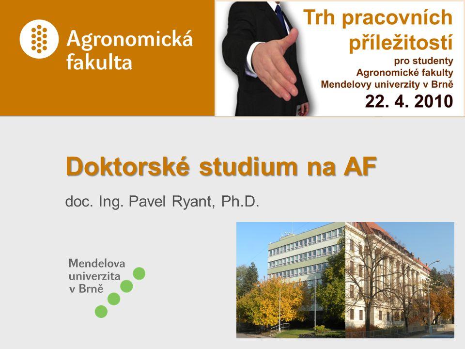 Doktorské studium na AF doc. Ing. Pavel Ryant, Ph.D.
