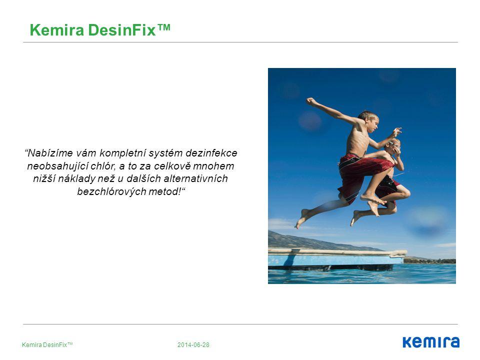 """2014-06-28Kemira DesinFix™ """"Nabízíme vám kompletní systém dezinfekce neobsahující chlór, a to za celkově mnohem nižší náklady než u dalších alternativ"""