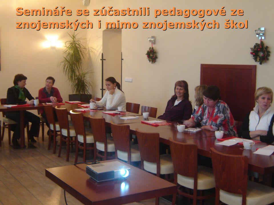 Semináře se zúčastnili pedagogové ze znojemských i mimo znojemských škol