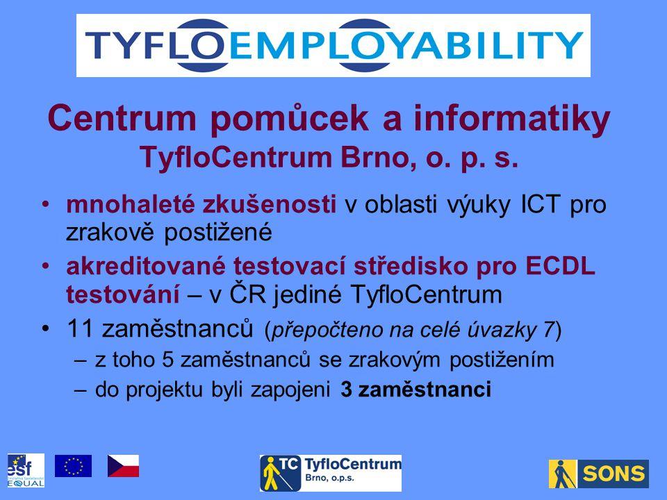 Centrum pomůcek a informatiky TyfloCentrum Brno, o.