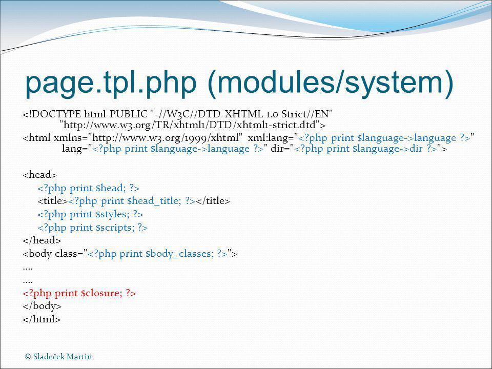 © Sladeček Martin page.tpl.php (modules/system) language > lang= language > dir= dir > > > ….