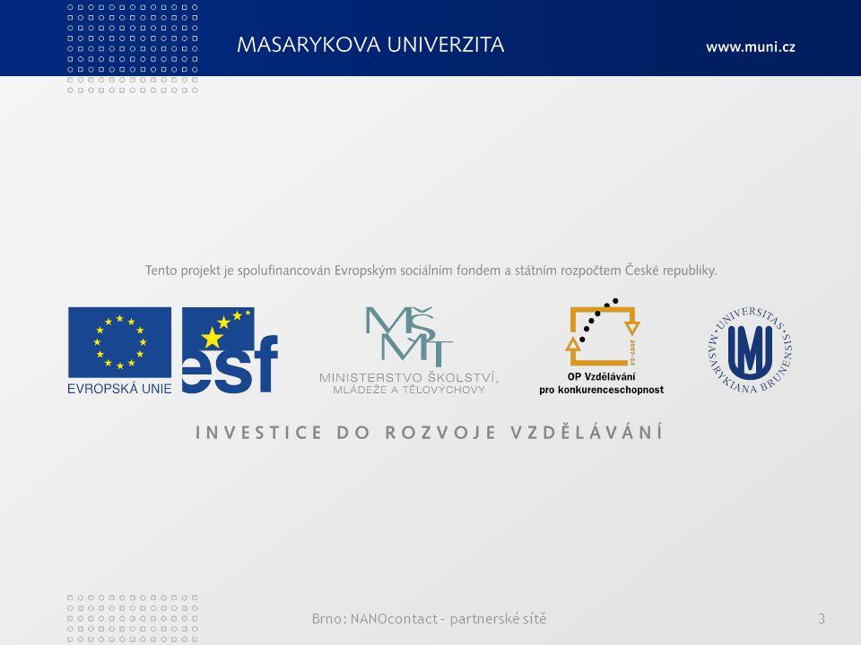 Brno: NANOcontact – partnerské sítě3