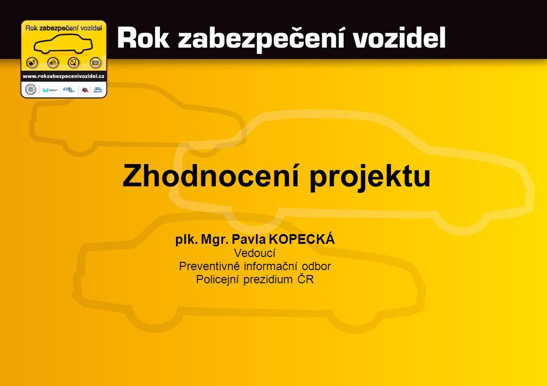 Zhodnocení projektu plk. Mgr.