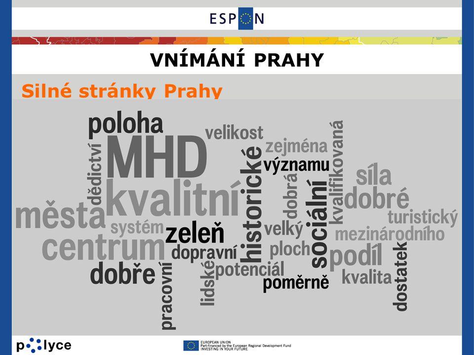 VNÍMÁNÍ PRAHY Silné stránky Prahy