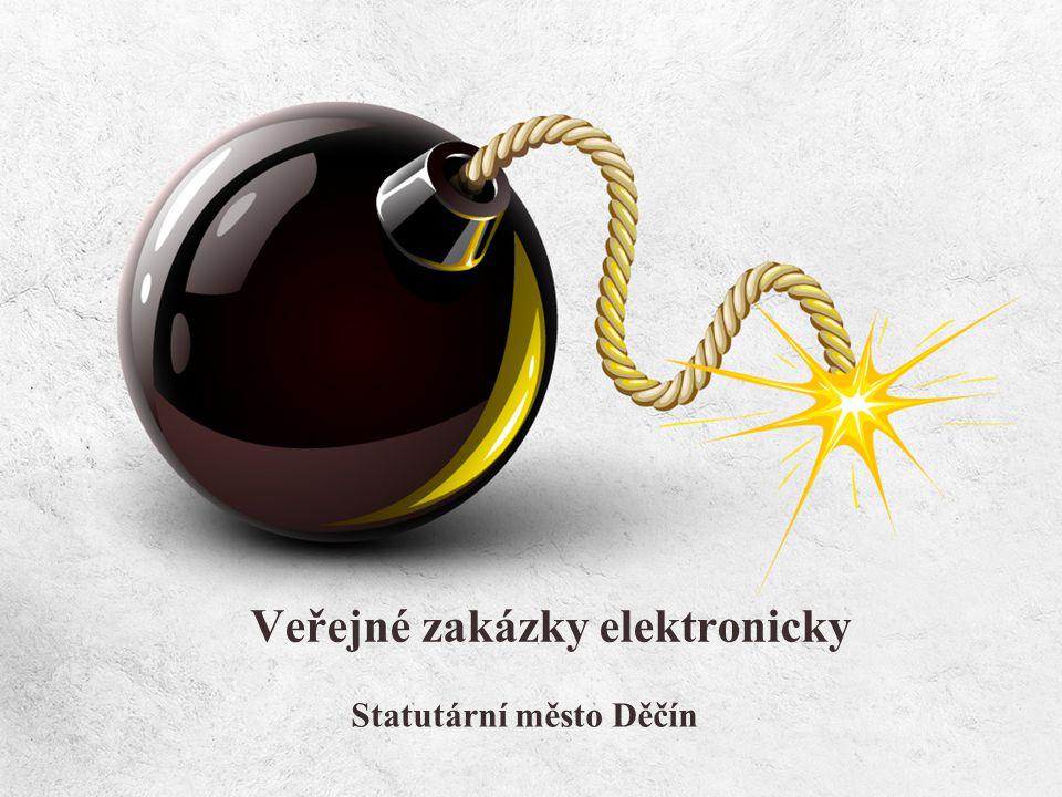 Veřejné zakázky elektronicky Statutární město Děčín