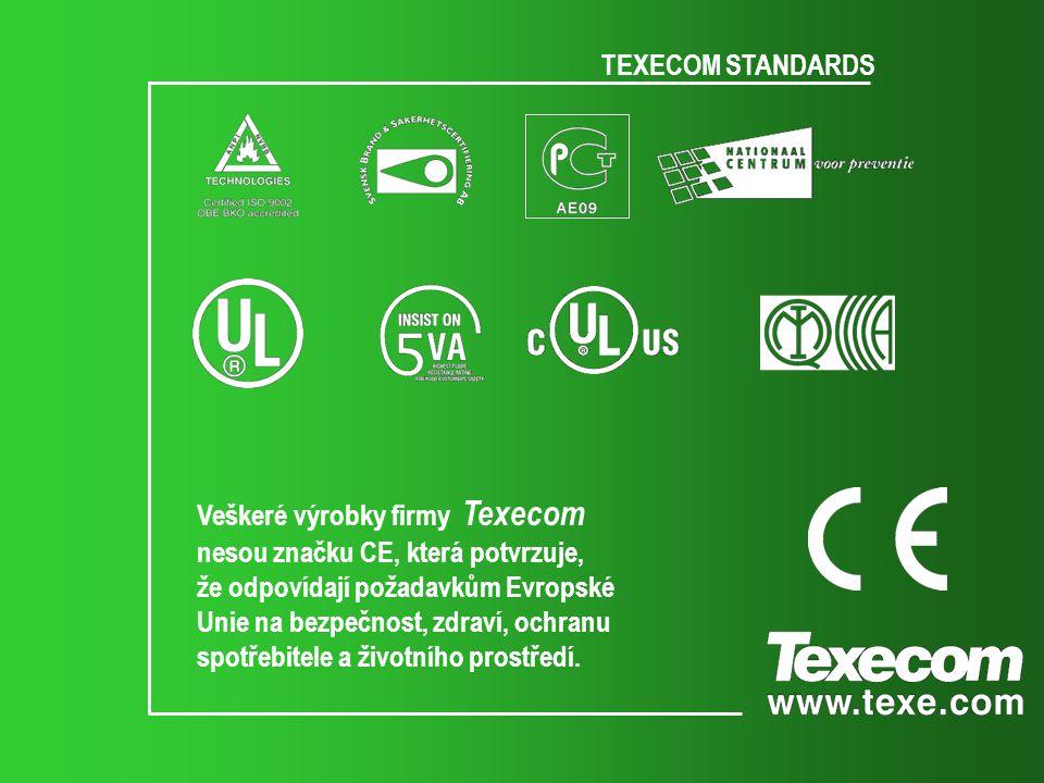 TEXECOM STANDARDS Veškeré výrobky firmy Texecom nesou značku CE, která potvrzuje, že odpovídají požadavkům Evropské Unie na bezpečnost, zdraví, ochran