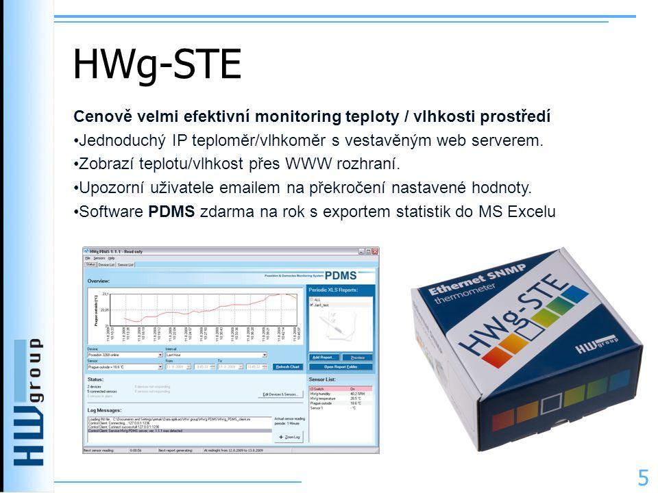 HWg-STE 5 Cenově velmi efektivní monitoring teploty / vlhkosti prostředí •Jednoduchý IP teploměr/vlhkoměr s vestavěným web serverem. •Zobrazí teplotu/