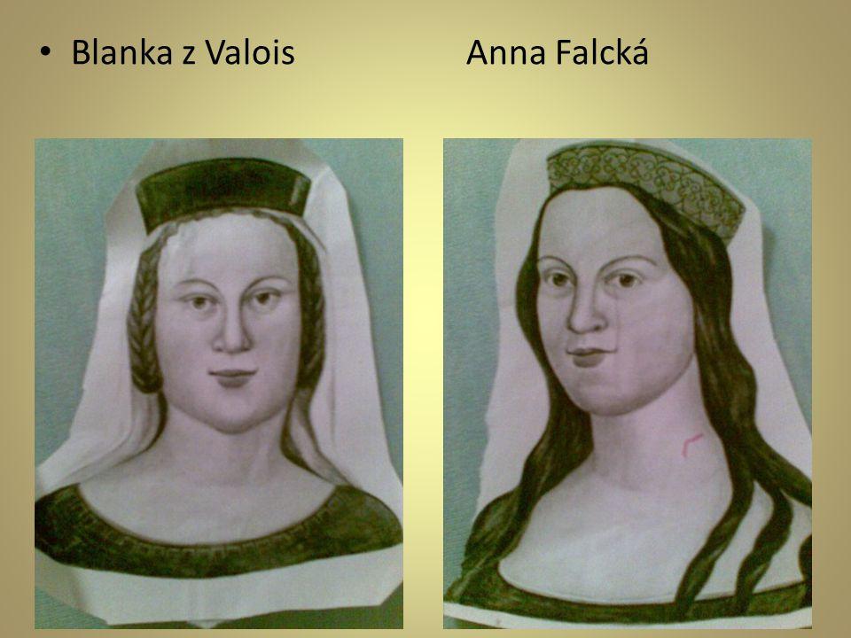 • Blanka z Valois Anna Falcká