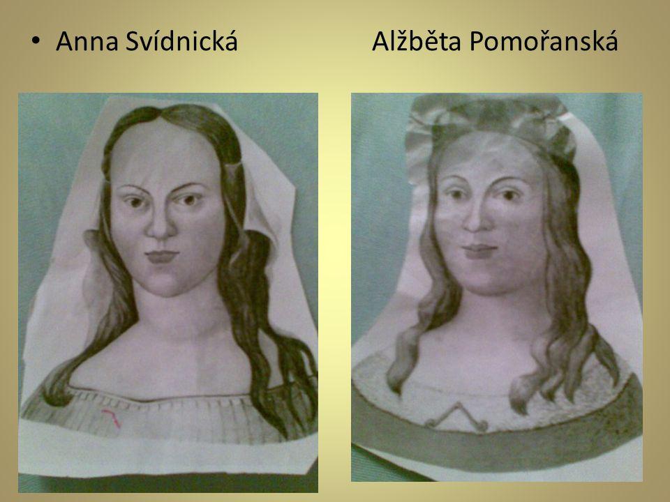 • Anna Svídnická Alžběta Pomořanská