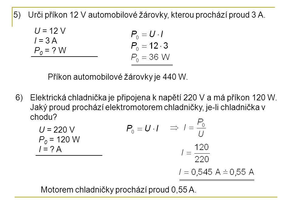 7)Topnou spirálou elektrického krbu o odporu 10 Ω prochází proud 20 A po dobu 2,5 h.